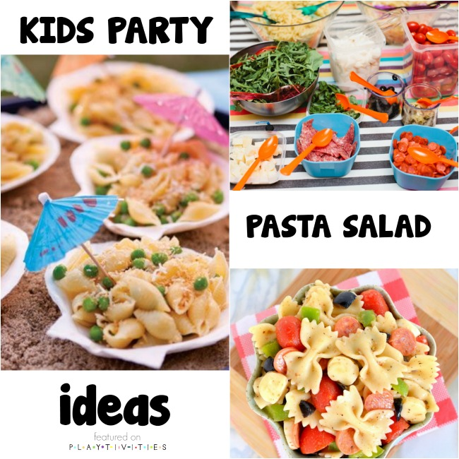 kids party pasta salad ideas