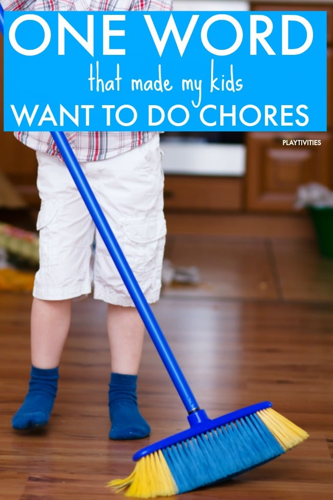 One Word That Made Kids Excited About Doing Chores
