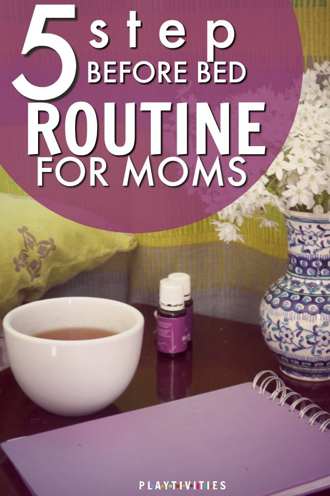 NIGHT TIME ROUTINE FOR MOMS