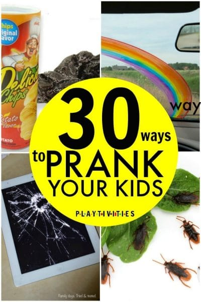 30 Totally Awesome Pranks For Kids