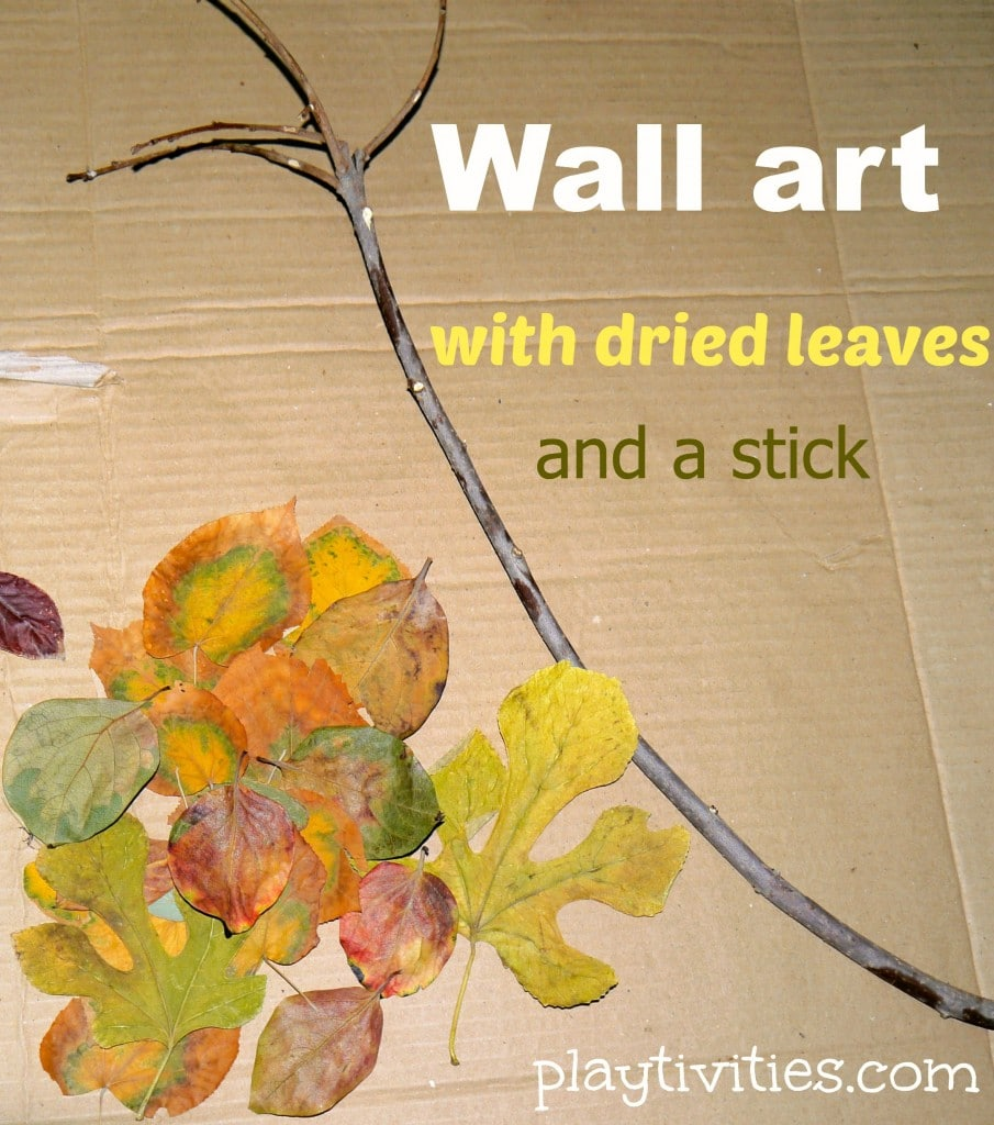 How To Turn Dried Leaves Craft Into The Wall Art - PLAYTIVITIES