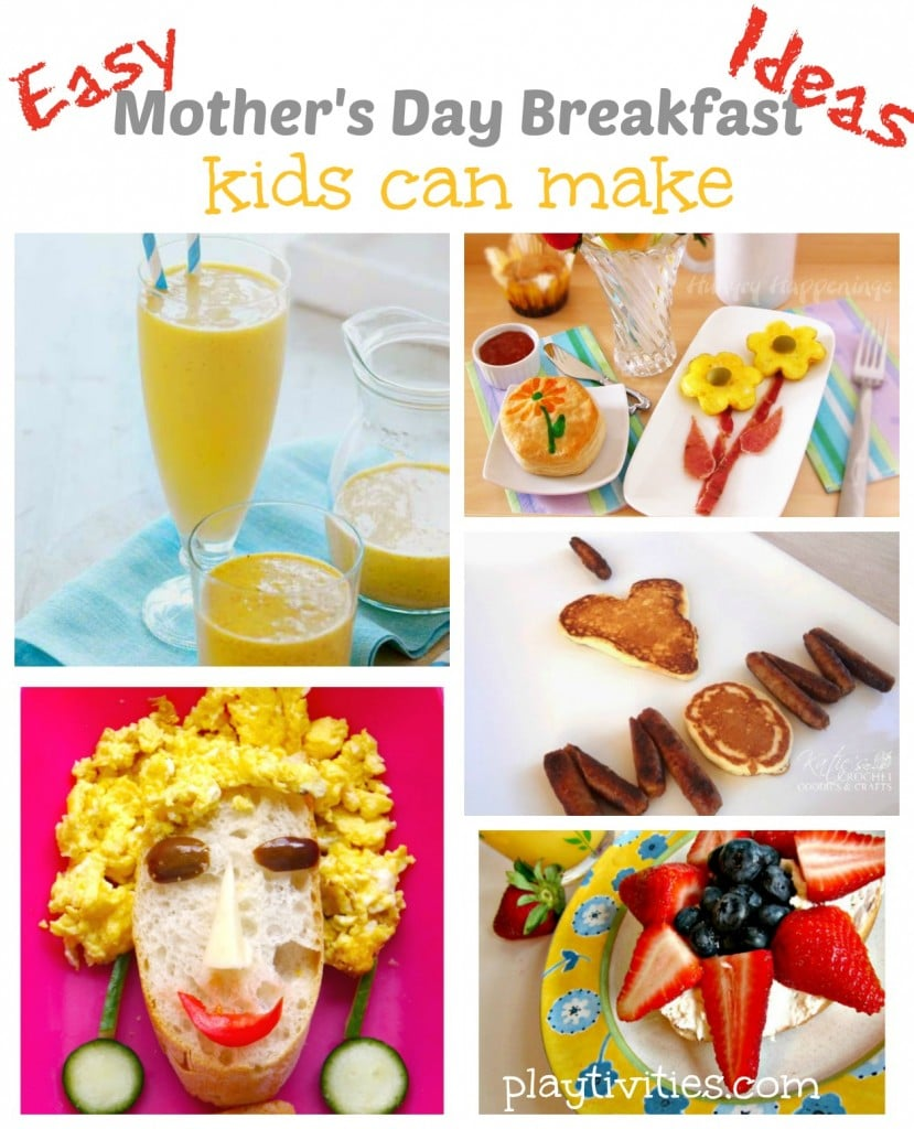 Easy Mothers Day Breakfast Ideas For Kids To Make