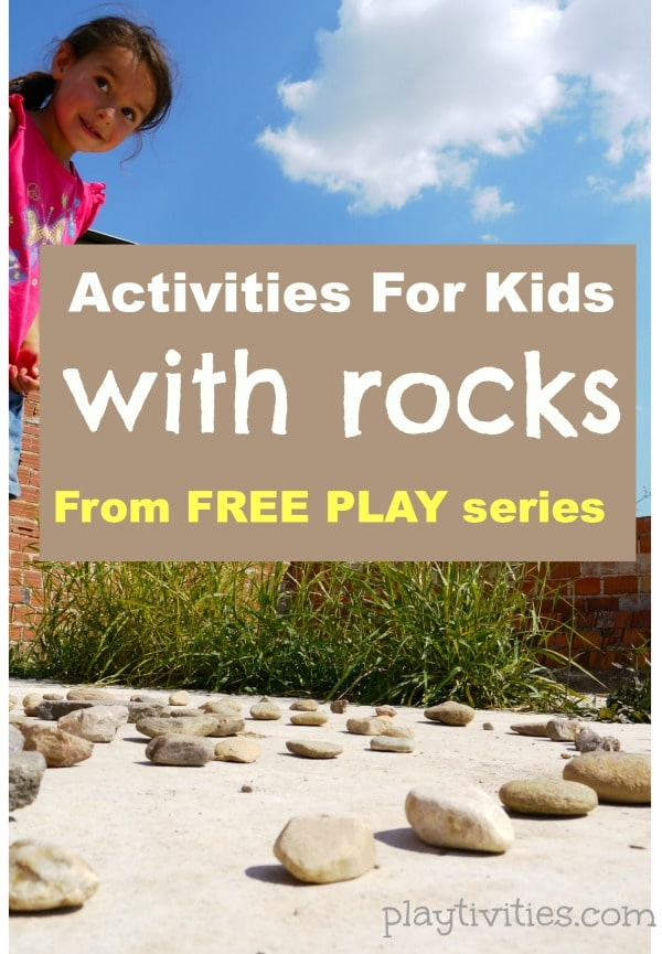 Rock Activities for Kids for outdoor play