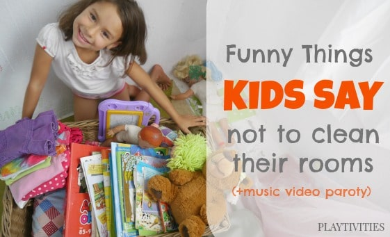 10 funny things kids say to avoid room cleaning - PLAYTIVITIES