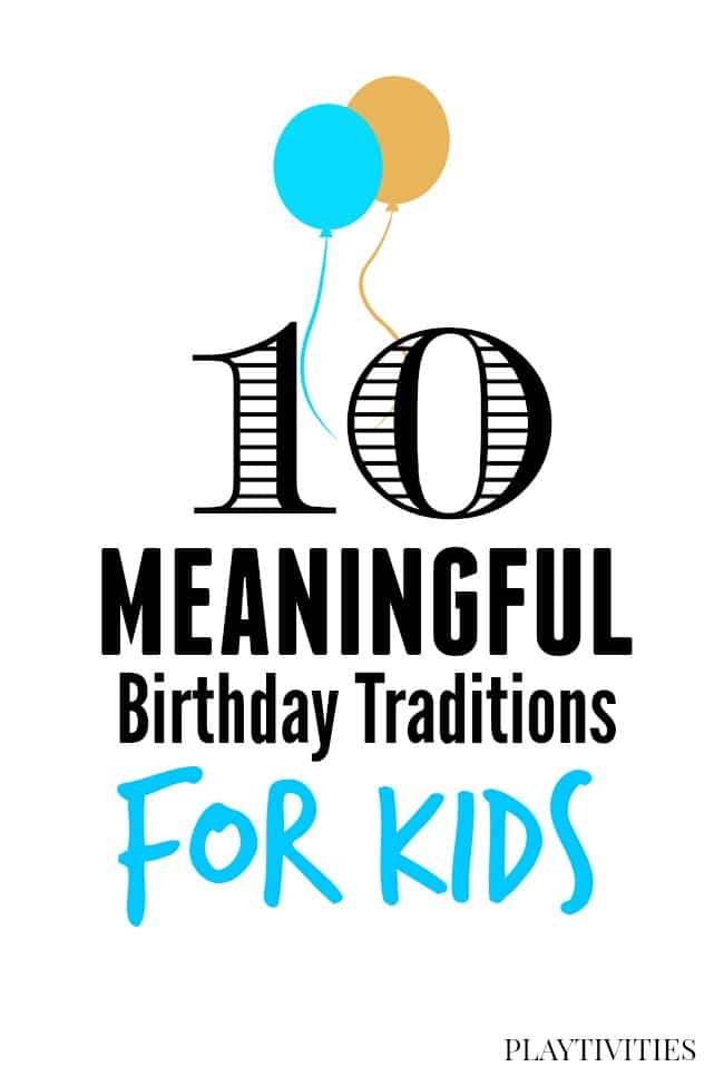 10 meaningful Birthday Traditions
