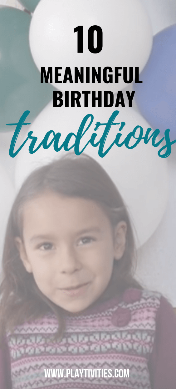 meaningful birthday traditions