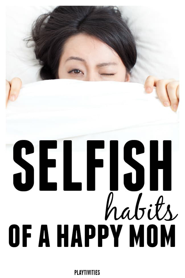 selfish habits