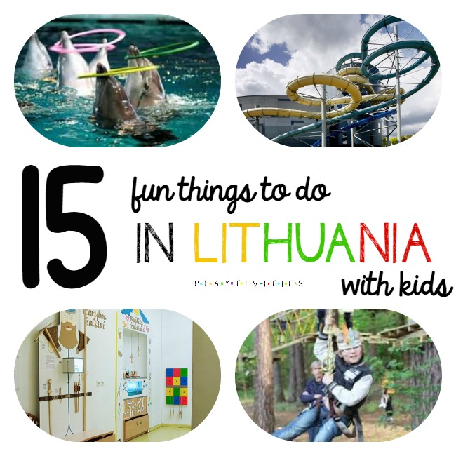 fun things to do with kids in lithuania