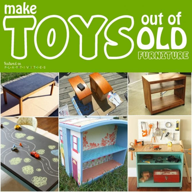 Repurposing Old Furniture. Kid friendly ideas - PLAYTIVITIES