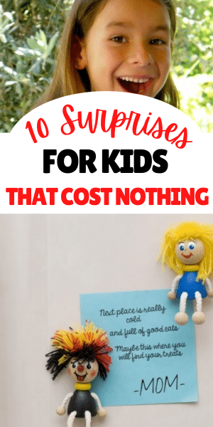 10 Surprises for Kids that Cost Nothing