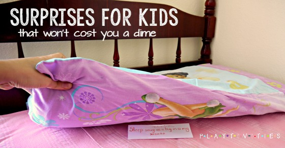 10 Surprises For Kids That Won't Cost You A Dime