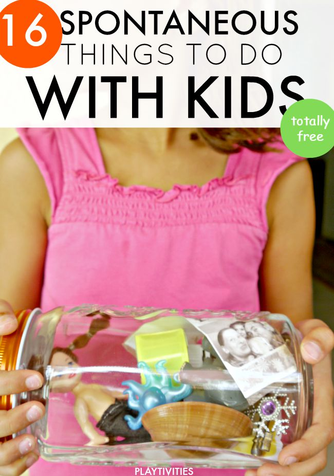 15 Spontaneous Things To Do With Kids. No Wallet Required