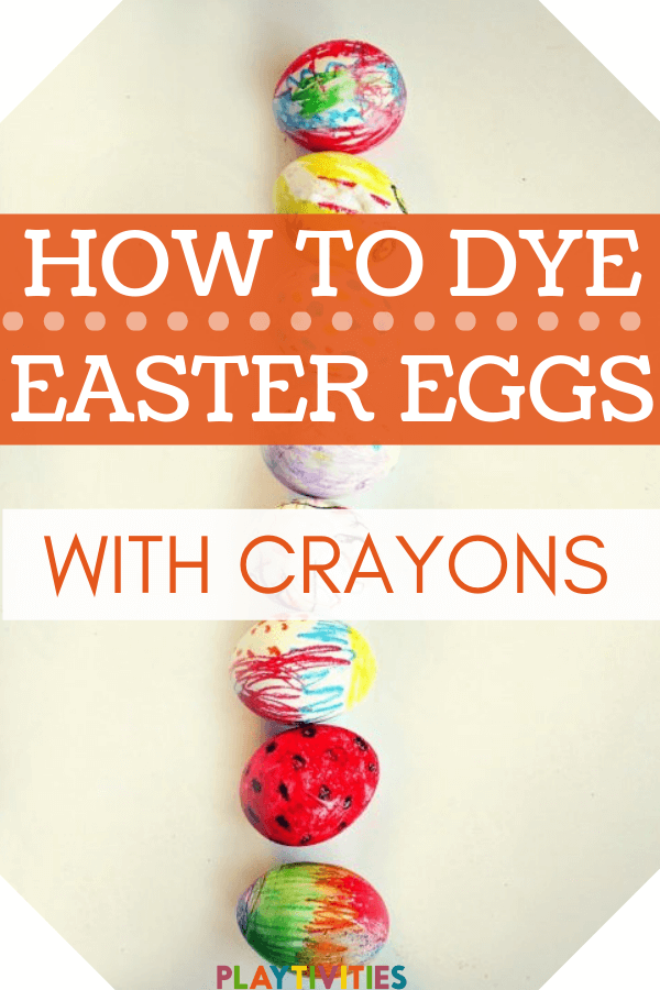 HOW TO DYE EASTER EGGS WITH CRAYONS