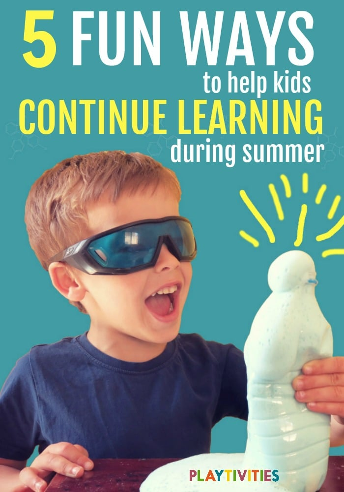 5 Hidden Ways To Help Kids Continue Learning This Summer Playtivities