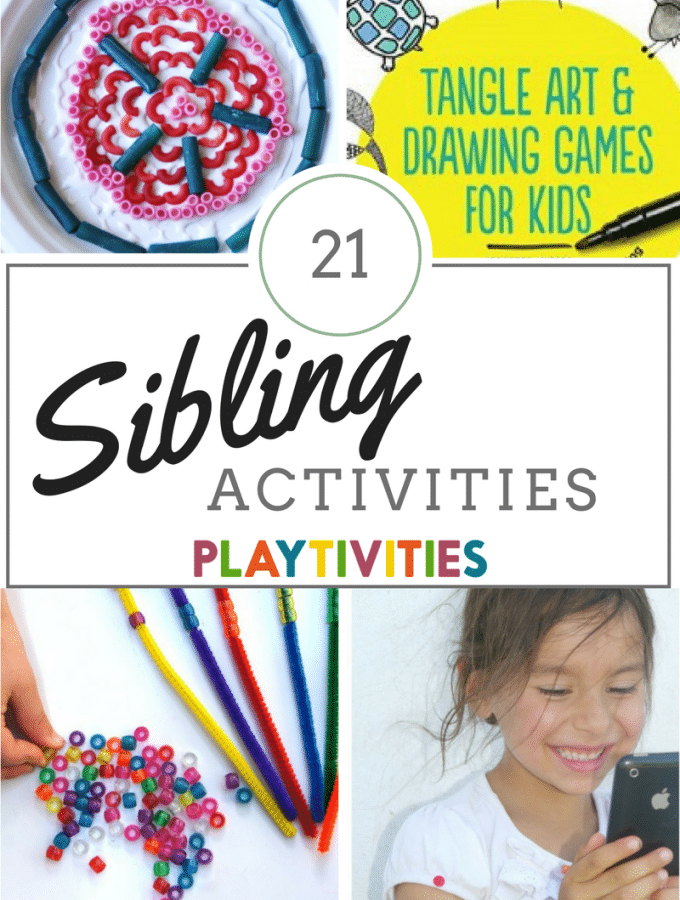 21 Sibling Activities That Will Cure Sibling Rivalry