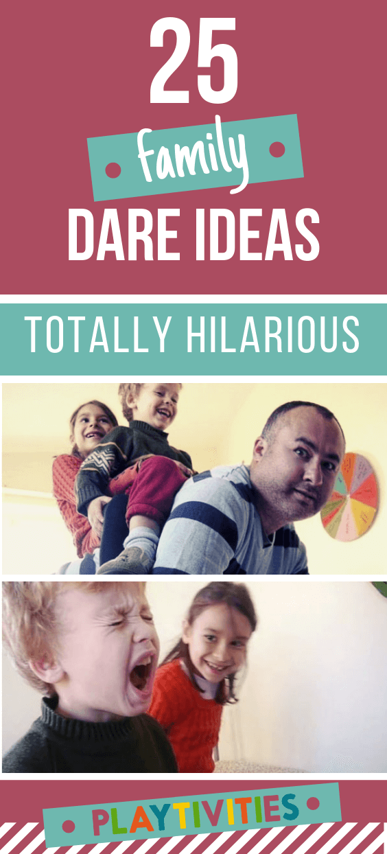 Family Friendly Dare Ideas