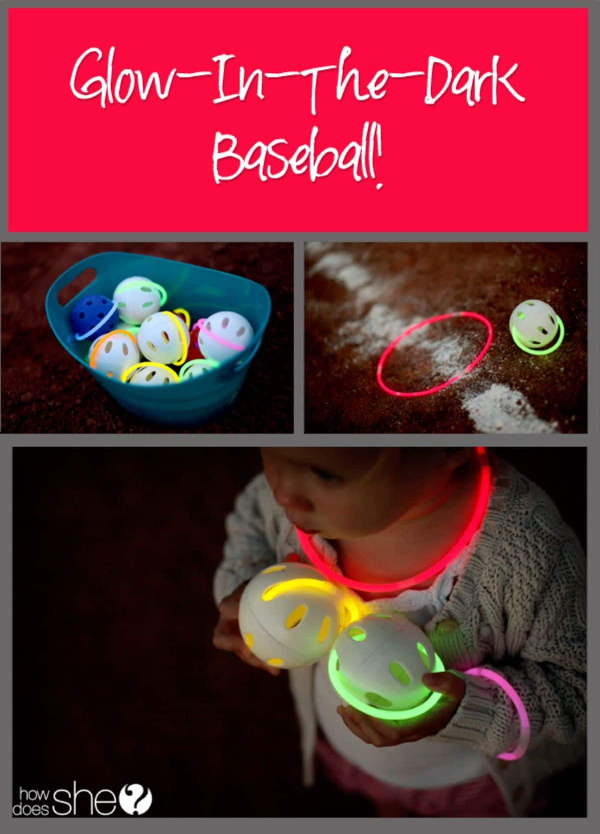 """The text reads """"Glow in the Dark Baseball!"""" the images are of a bucket full of balls wrapped with glow stiks, and a child holding two glowing balls"""