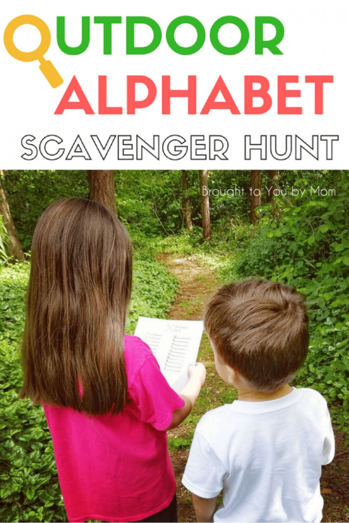 """The text reads """"Outdoor alphabet scavenger hunt"""" the first """"o"""" is a magnifying glass. Below are two children walking through a wooded areas looking at a sheet of paper"""