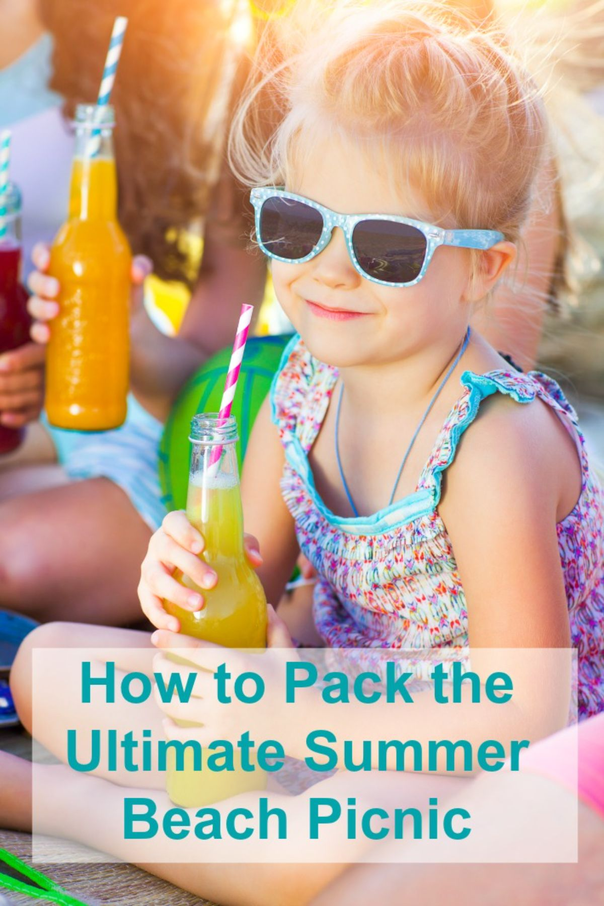 """the text reads """"How to pack the ultimate summer beach picnic"""" the image is of a blonde girl with blue sunglasses and a summer dress holding a glass bottle full of orange liquid. A stripy straw pokes out"""