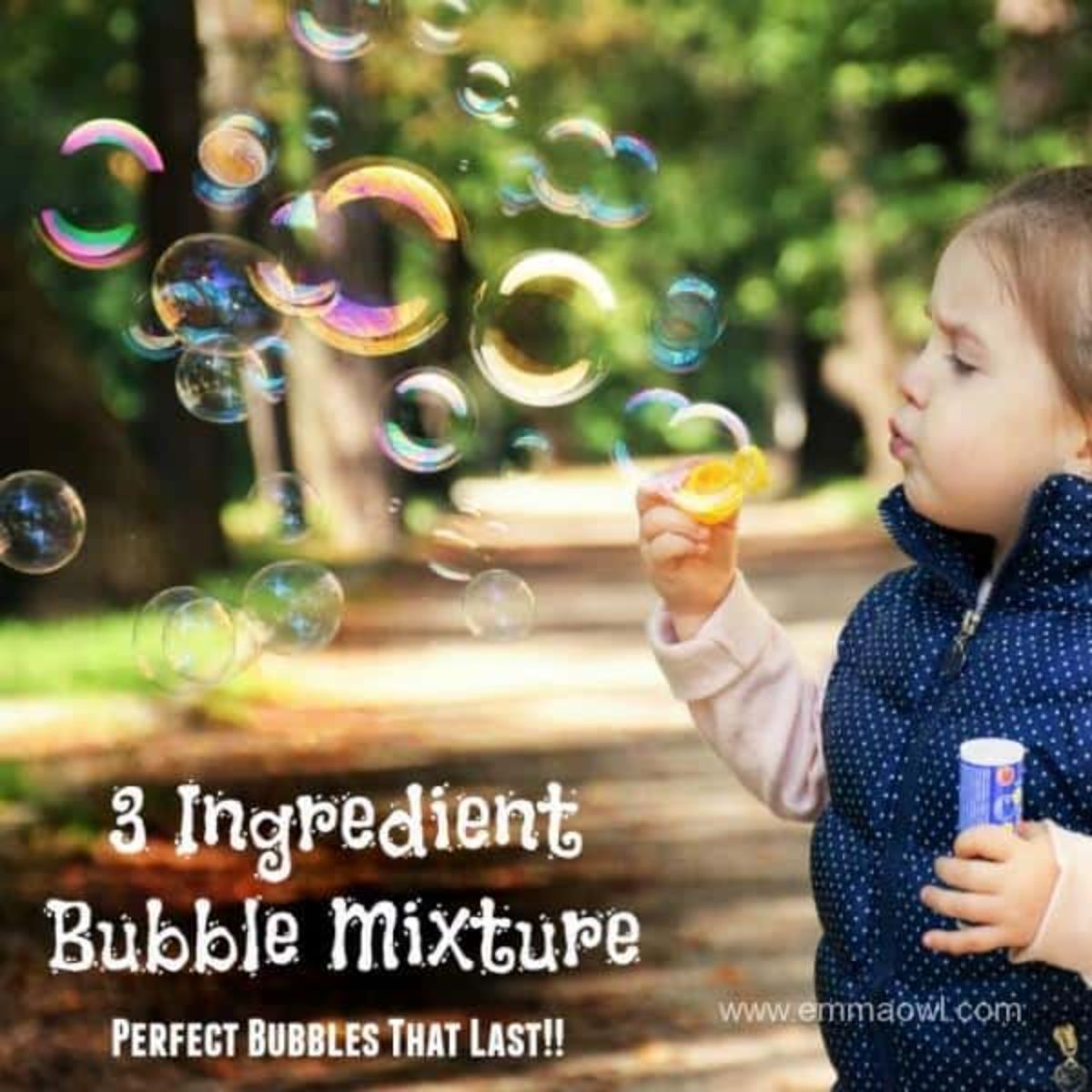 """the text reads """"3 ingredient bubble mixture: perfect bubbles that last!!"""" The image is of a young child in a blue puffer jacket holding a bottle of bubble mix blowing bubbles"""